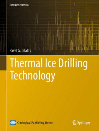 Thermal Ice Drilling Technology