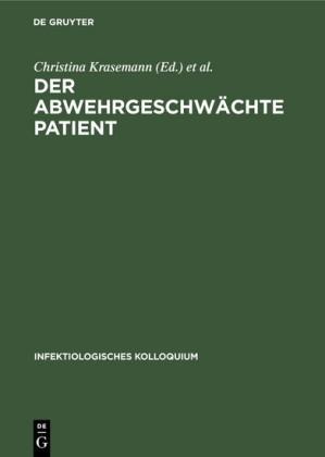 Der abwehrgeschwächte Patient