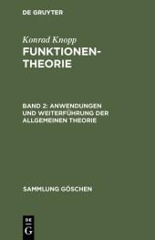 Anwendungen und Weiterführung der allgemeinen Theorie