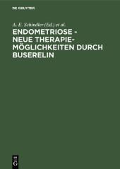 Endometriose - neue Therapiemöglichkeiten durch Buserelin