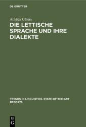 Die lettische Sprache und ihre Dialekte
