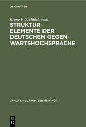 Strukturelemente der deutschen Gegenwartshochsprache