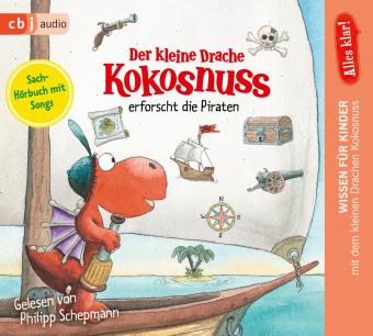 Der kleine Drache Kokosnuss erforscht die Piraten, 1 Audio-CD