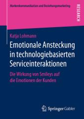 Emotionale Ansteckung in technologiebasierten Serviceinteraktionen