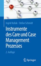 Instrumente des Care und Case Management Prozesses