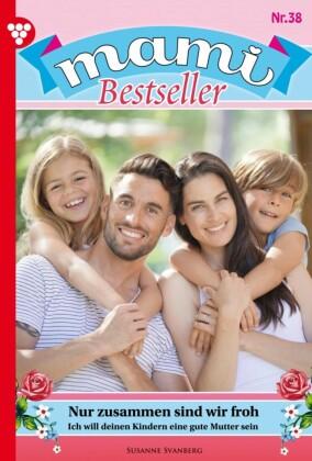 Mami Bestseller 38 - Familienroman