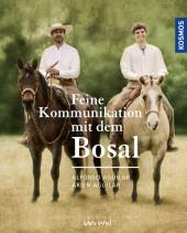 Feine Kommunikation mit dem Bosal