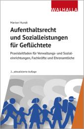Aufenthaltsrecht und Sozialleistungen für Geflüchtete