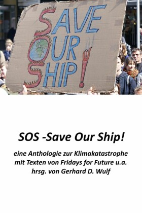 SOS - Save Our Ship! eine Anthologie zur Klimakatastrophe