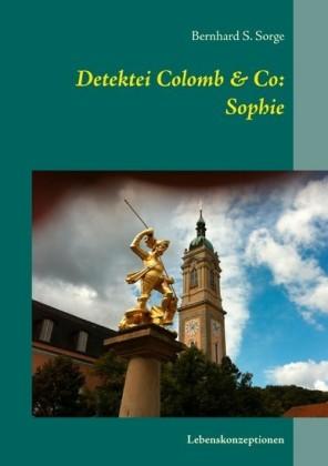 Detektei Colomb & Co: Sophie