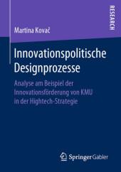 Innovationspolitische Designprozesse