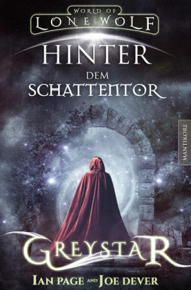 Greystar 03 - Hinter dem Schattentor: Ein Fantasy-Spielbuch in der Welt des Einsamen Wolf