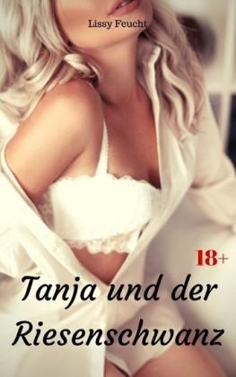Tanja und der Riesenschwanz