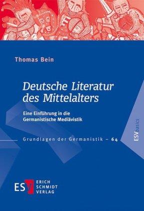 Bein, Thomas: Deutsche Literatur des Mittelalters