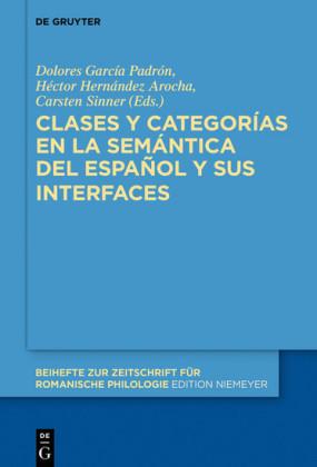 Clases y categorías en la semántica del español y sus interfaces