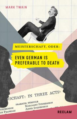 Meisterschaft oder: Even German Is Preferable to Death. Englisch/Deutsch