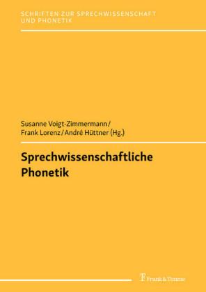 Sprechwissenschaftliche Phonetik