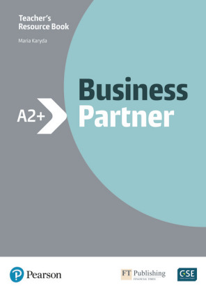 Business Partner A2+ Teacher's Book and MyEnglishLab Pack, m. 1 Beilage, m. 1 Online-Zugang; .