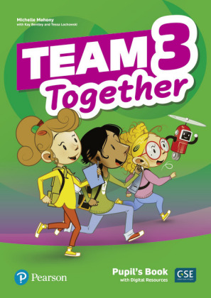 Team Together 3 Pupil's Book with Digital Resources Pack, m. 1 Beilage, m. 1 Online-Zugang