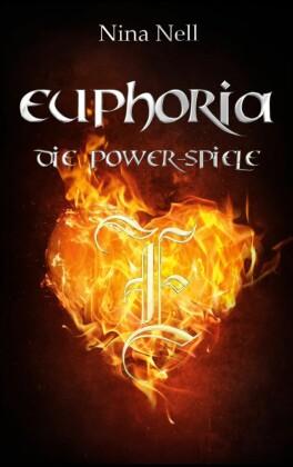 Euphoria - Die Power-Spiele