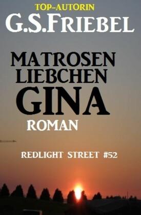 REDLIGHT STREET #52: Matrosenliebchen Gina