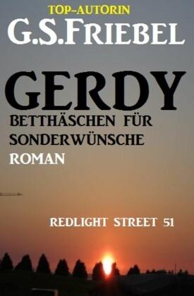 REDLIGHT STREET #51: Gerdy - Betthäschen für Sonderwünsche