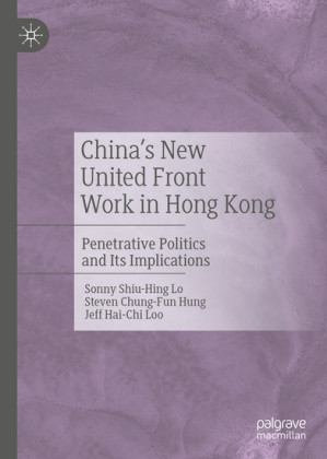 China's New United Front Work in Hong Kong