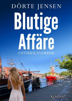 Blutige Affäre. Ostfrieslandkrimi