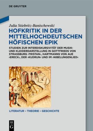 Stiebritz-Banischewski, Julia: Hofkritik in der mittelhochdeutschen höfischen Epik