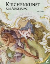 Kirchenkunst um Augsburg Cover