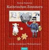 Kathrinchen Zimtstern und die wundersame Weihnachtspost
