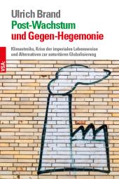 Post-Wachstum und Gegen-Hegemonie