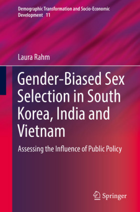 Gender-Biased Sex Selection in South Korea, India and Vietnam
