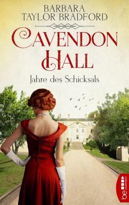 Cavendon Hall - Jahre des Schicksals