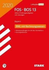 Abitur 2020 - FOS/BOS Bayern - Betriebswirtschaftslehre mit Rechnungswesen 13. Klasse Cover