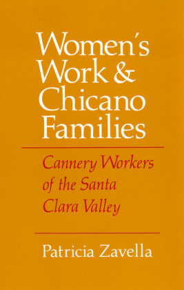 Women's Work and Chicano Families