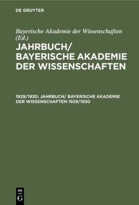 Jahrbuch/ Bayerische Akademie der Wissenschaften. 1929/1930