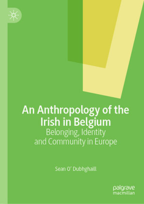 An Anthropology of the Irish in Belgium