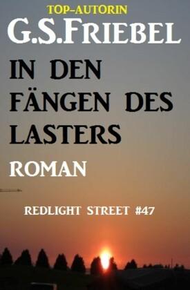 REDLIGHT STREET #47: In den Fängen des Lasters