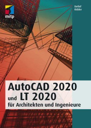 AutoCAD 2020 und LT 2020 für Architekten und Ingenieure