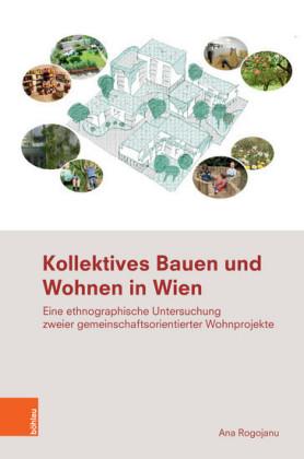 Kollektives Bauen und Wohnen in Wien