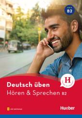 Deutsch üben - Hören & Sprechen B2 Cover