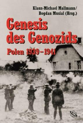 Genesis des Genozids:Polen 1939-41