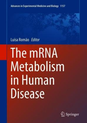 The mRNA Metabolism in Human Disease