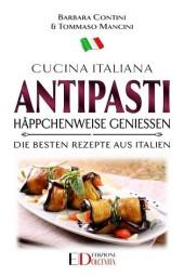 Antipasti: Häppchenweise genießen