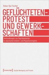 Geflüchtetenprotest und Gewerkschaften