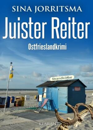 Juister Reiter. Ostfrieslandkrimi
