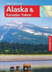 Alaska & Kanadas Yukon - VISTA POINT Reiseführer Reisen Tag für Tag Cover