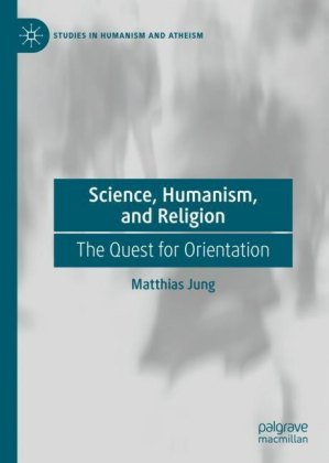 Science, Humanism, and Religion