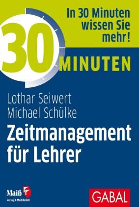 30 Minuten Zeitmanagement für Lehrer